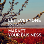Don't Market Your Business - Amber Hurdle