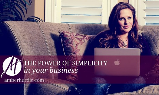 The Power Of Simplicity In Your Business (1)
