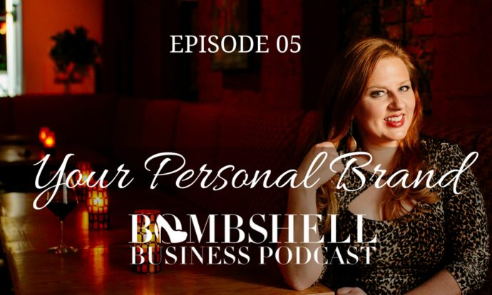 Personal Brand-Bombshell Business Podcast