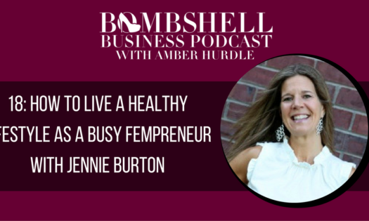 18-how-to-live-a-healthy-lifestyle-as-a-busy-fempreneur-with-jennie-burton